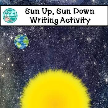 Sun Up, Sun Down – Writing Activity