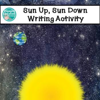 Sun Up, Sun Down – Writing Activity