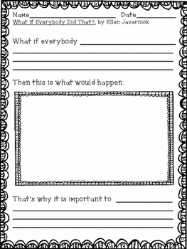 What If Everybody Did That?  Writing Activities