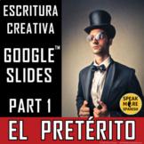 Regular Spanish Preterite Verbs DIGITAL Games and  Writing