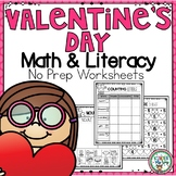 Valentine's Day Math and Literacy Worksheets & Activities No Prep