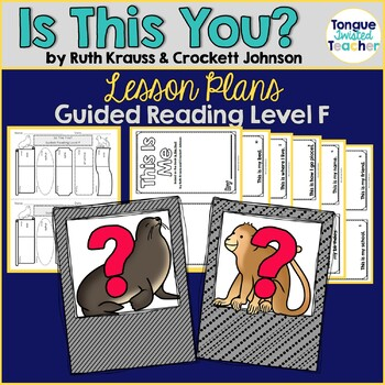 Is This You? by Ruth Krauss & Crockett Johnson, Guided Reading Plan Level F