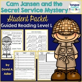 Cam Jansen and the Secret Service Mystery by David A. Adler Student Packet