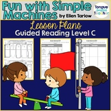 Fun With Simple Machines by Ellen Tarlow, Guided Reading L