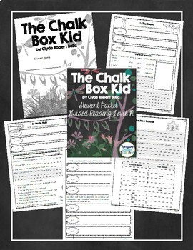 The Chalk Box Kid by Clyde Robert Bulla, Student Packet, Level N