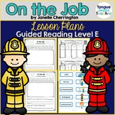 On the Job by Janelle Cherrington, Guided Reading Lesson P