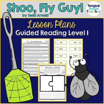 Shoo, Fly Guy! by Tedd Arnold, Guided Reading Lesson Plan Level I