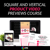 TpT Product Video Previews + Video Pins Course