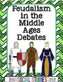 Feudalism in Medieval Europe Project - Student Debates