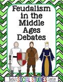 Feudalism in Medieval Europe Project - Student Debates