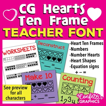 CG Hearts Ten Frame Teacher Math Font - Make 10 - Valentine\'s Day
