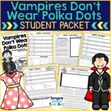 Vampires Don't Wear Polka Dots by Dadey &Thornton Jones, L