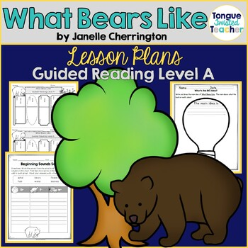 What Bears Like by Janelle Cherrington, Guided Reading Lesson Plan Level A