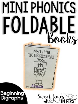 Mini Phonics Foldable Books DIGRAPHS