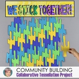 """""""We Stick Together""""   Community Building Poster   First Week of School Activity"""