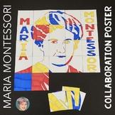 Maria Montessori Collaboration Poster - Great Women's Hist