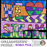 "We ""Heart"" STEAM Collaboration Poster"