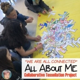 """""""We Are All Connected""""  All About Me Tessellation 