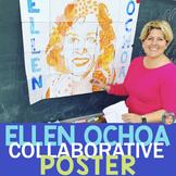 NASA Astronaut Ellen Ochoa Collaboration Poster - Hispanic Heritage Month