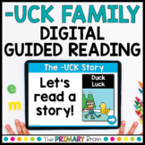 UCK Word Family Digital Guided Reading Boom Cards™ & Google Slides