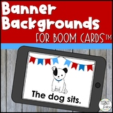 Banner Backgrounds Boom Cards™ Templates