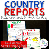 Country Report Research Display: Countries of North America