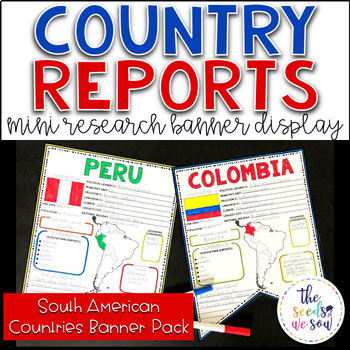 Country Report Research Display: Countries of South America