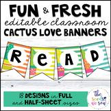 Cactus Classroom Decor: Editable Banners/Pennants
