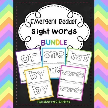 Emergent Reader Sight Words BUNDLE (or, one, had, by, words)