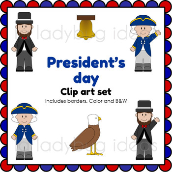 President's day. Clip art set. Color and B&W. Includes borders.