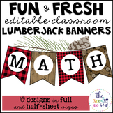 Lumberjack Classroom Decor: Editable Banners/Pennants