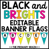 Black and Brights Banner Flags   Classroom Decor