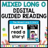 Mixed Long O CVCE Guided Reading Boom Cards™ & Google Slides