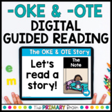 -OKE & -OTE CVCE Guided Reading Boom Cards™ & Google Slides