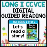 Long I CCVCE Digital Guided Reading   Magic E   Boom & Google