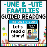 -UNE & -UTE CVCE & CCVCE Digital Guided Reading Boom Cards