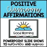 Positive Classrooms Affirmations - GOOD MORNING - Chants f