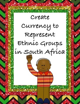 Create Currency to Represent Ethnic Groups (Tribes) of Sou
