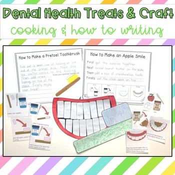 Dental Health Snacks, Writing and Craft {cooking and how to writing}