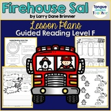 Firehouse Sal by Larry Dane Brimner Guided Reading Lesson