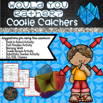 End of the Year Activities:  Would You Rather Cootie Catchers