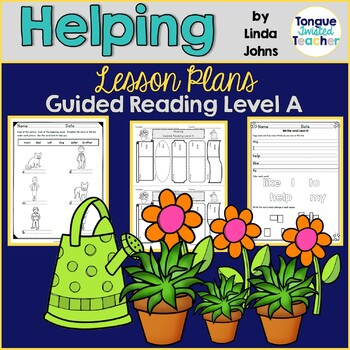Helping by Linda Johns, Guided Reading Lesson Plan, Level A
