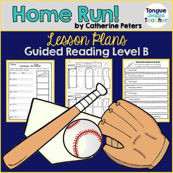 Home Run! by Catherine Peters, Level B Guided Reading Lesson Plan