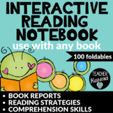 Interactive Reading Notebook * Book Reports & Comprehension Strategies