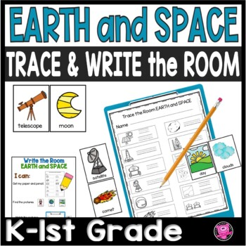 Kindergarten Earth and Space Science Write the Room Word Wall Set