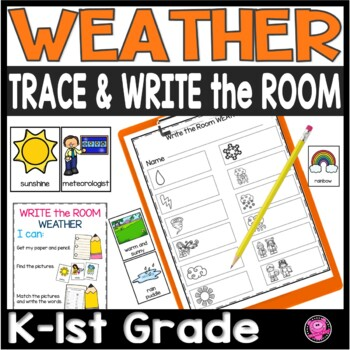 Kindergarten Weather and Seasons Write the Room Science Activities