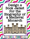 Kings & Queens of Medieval Europe Project: Design a Biography Book Jacket