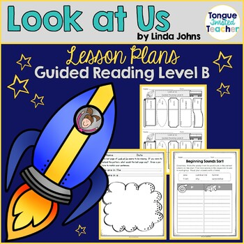 Look at Us by Linda Johns Guided Reading Lesson Plan Level B