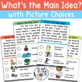 Main Idea with Picture Choices; Comprehension + NO PRINT (Distance Learning)