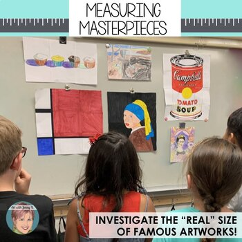 Measuring Masterpieces: Project Based Learning (PBL) Art History Activity